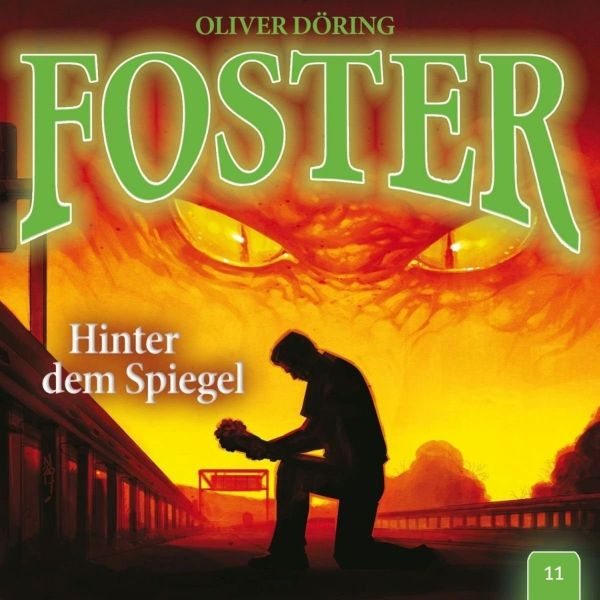 Döring, Oliver - Foster 11- Hinter dem Spiegel