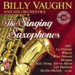 Vaughn, Billy and His Orchstra - The Singing Saxophones - 50 Greatest Hits