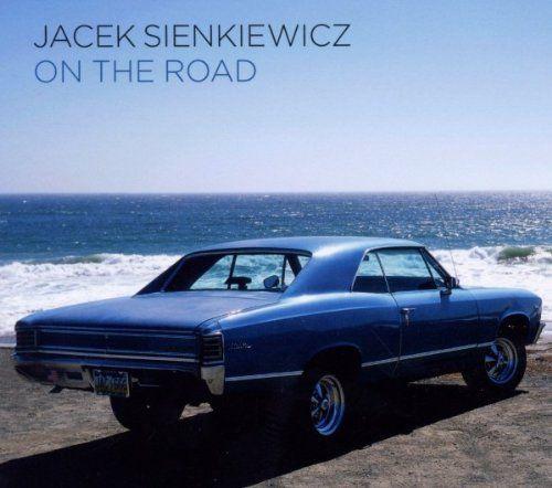 Sienkiewicz, Jacek - On The Road