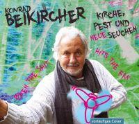 Beikircher, Konrad - Kirche, Pest und neue Seuchen