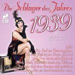 Various - Die Schlager des Jahres 1939