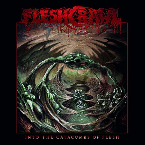 Fleshcrawl - Into The Catacombs Of Flesh (LP)