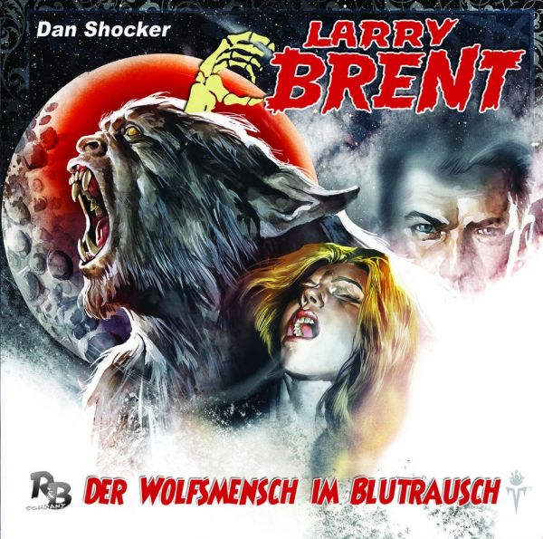 Larry Brent - Der Wolfsmensch im Blutrausch (07) (Original Dan Shocker Hörspiele)