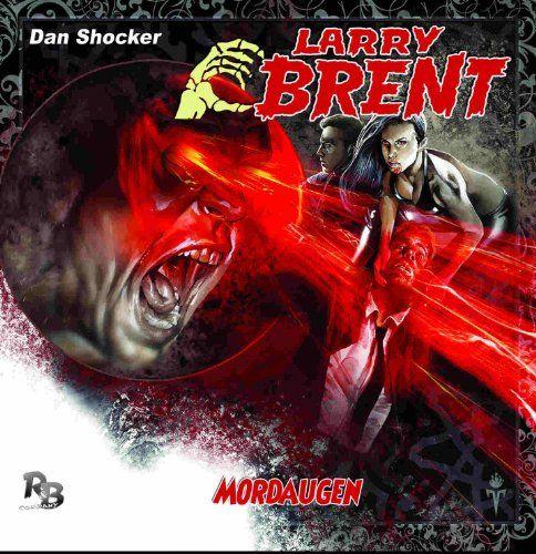 Larry Brent - Mordaugen (10) (Original Dan Shocker Hörspiele)