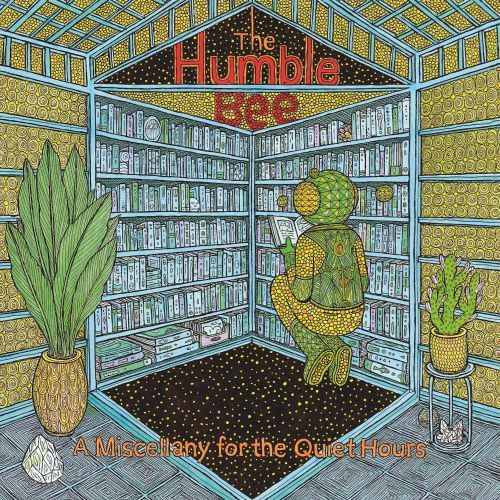 Humble Bee, The - A Miscellany for the Quiet Hours