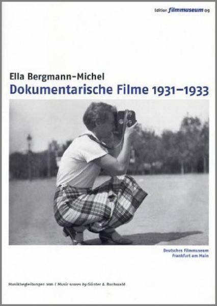 Ella Bergmann-Michel: Dokumentarische Filme 1931-1933