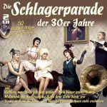 Various - Die Schlagerparade der 30er Jahre