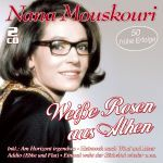 Mouskouri, Nana - Weiße Rosen aus Athen - 50 frühe Erfolge