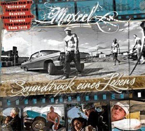 Maxeel - Soundtrack eines Lebens