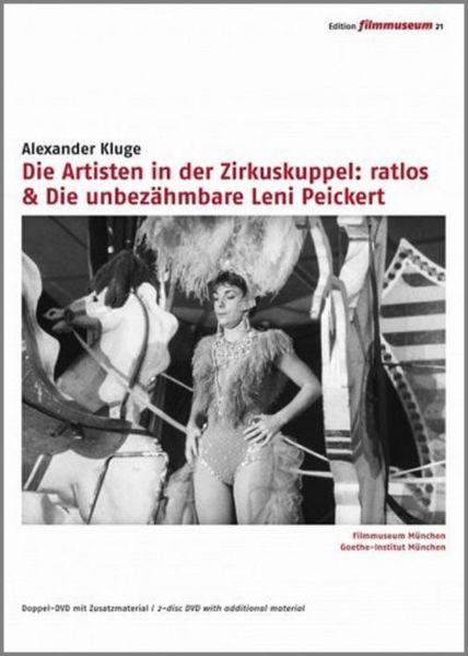 Artisten in der Zirkuskuppel: ratlos & Unbezähmbare Leni Peickert