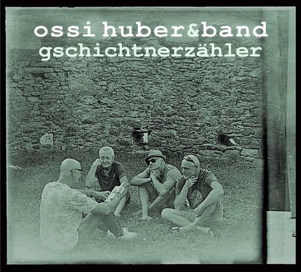 Ossi Huber & Band - Gschichtnerzähler