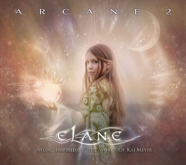 Elane - Arcane 2 (Music inspired by the Works of Kai Meyer)