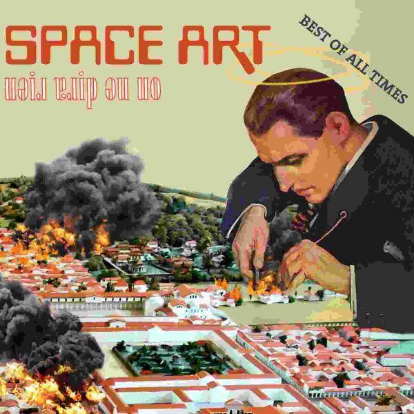 Space Art - On Ne Dira Rien
