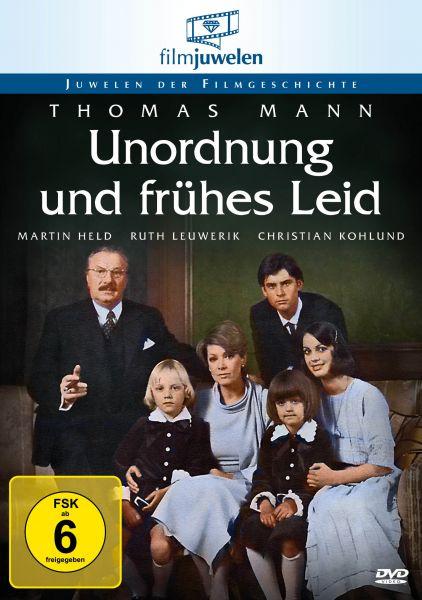 Thomas Mann: Unordnung und frühes Leid