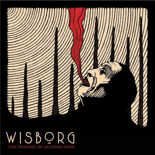 Wisborg - The Tragedy Of Seconds Gone (LP)