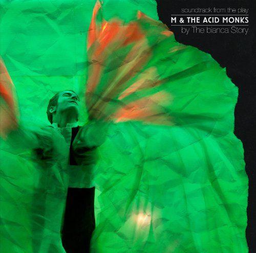 M & The Acid Monks - M & The Acid Monks