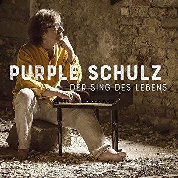 Purple Schulz - Der Sing des Lebens - Limitierte Auflage (Vinyl)