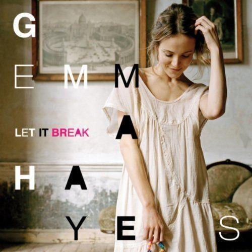 Hayes, Gemma - Let it break
