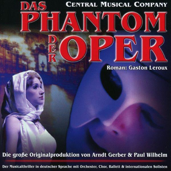 Central Musical Company - Das Phantom der Oper (Gerber/Wilhelm)