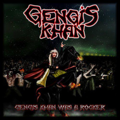 Gengis Khan - Gengis Khan Was A Rocker