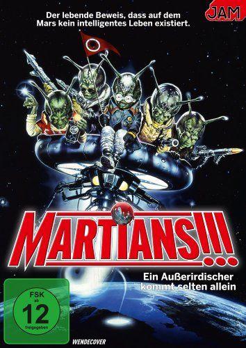 Martians - Ein Ausserirdischer kommt selten allein!