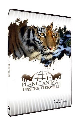 Planet Animal - Unsere Tierwelt