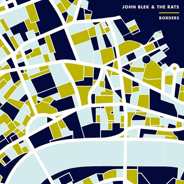 Blek, John & The Rats - Borders (LP)