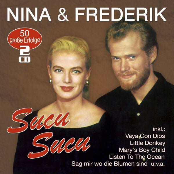 Nina & Frederik - Sucu Sucu - 50 große Erfolge