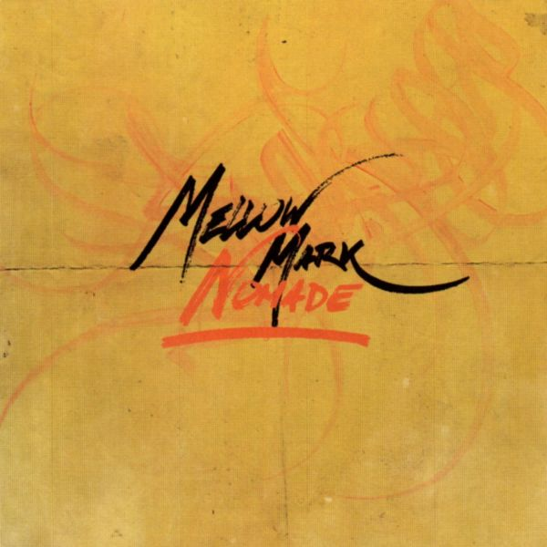 Mellow Mark - Nomade