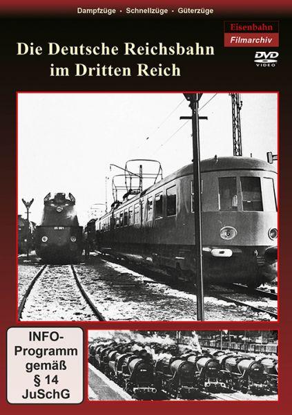 Die Deutsche Reichsbahn im Dritten Reich