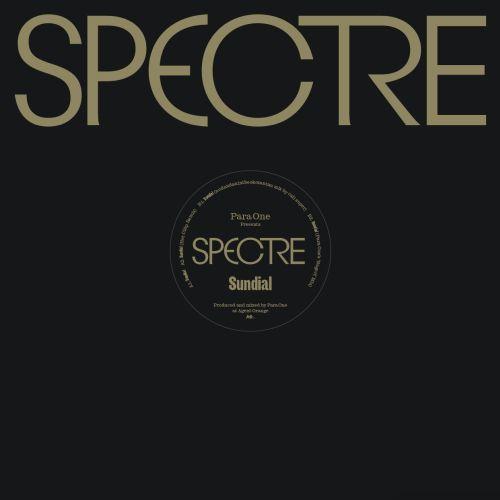 Para One - Spectre (3/3): Sundial (Hot Chip, Call Super, Para One Nagori Mix)