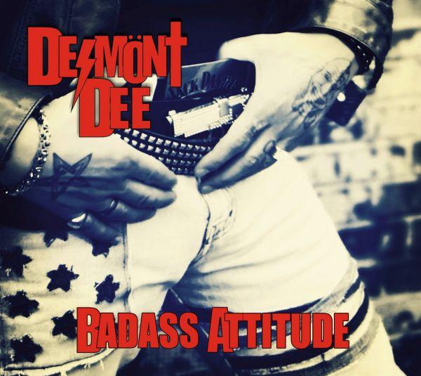 Desmönt Dee - Badass Attitude