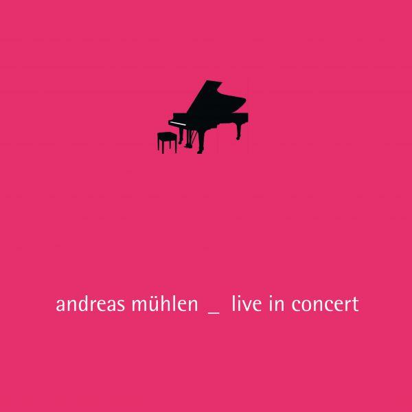 Mühlen, Andreas - Live In Concert