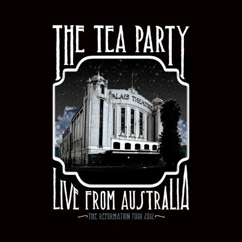 Tea Party, The - The Reformation Tour: Live from Australia 2012