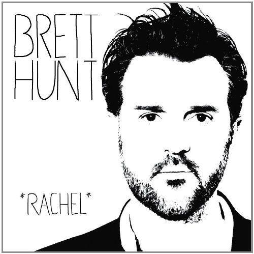 Hunt, Brett - Rachel