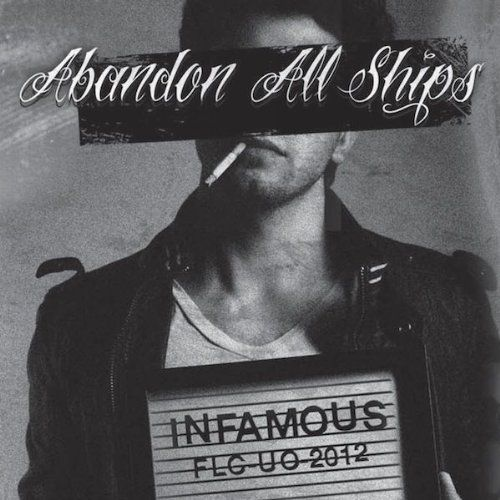 Abandon All Ships - Infamous
