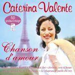 Valente, Caterina - Chanson d'amour - 50 große Erfolge in französisch
