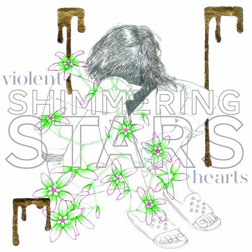 Shimmering Stars - Violent Hearts LP