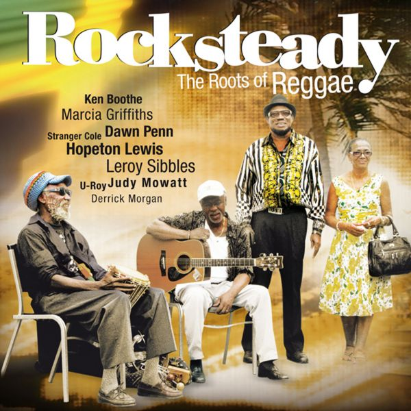 Various - Rocksteady - The Roots Of Reggae