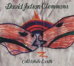 Clemmons, David Judson - Cold White Earth