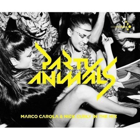 Various - Party Animals Mixed By Marco Carola & Nick Curly
