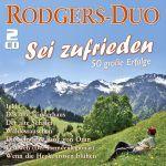 Rodgers-Duo - Sei zufrieden - 50 große Erfolge