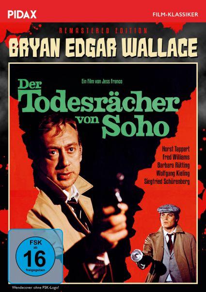 Bryan Edgar Wallace: Der Todesrächer von Soho - Remastered Edition