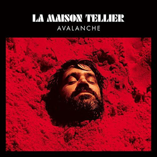 La Maison Tellier - Avalanche