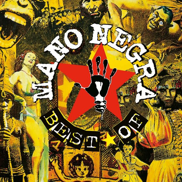 Mano Negra - Best Of Mano Negra - First Vinyl Edition (2LP)