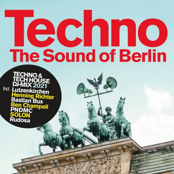 Various - Techno - The Sound Of Berlin 2021