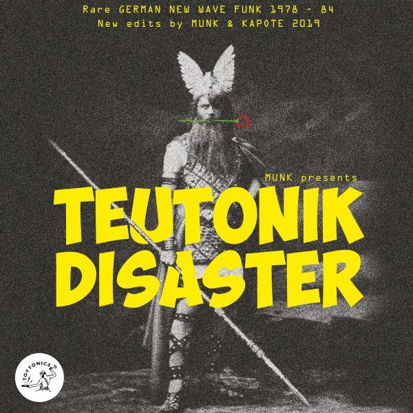 Munk presents Various - Teutonik Disaster / German New Wave Funk 1979 - 1983 (2LP)