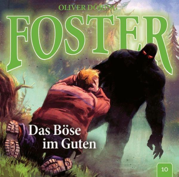 Döring, Oliver - Foster 10 - Das Böse im Guten