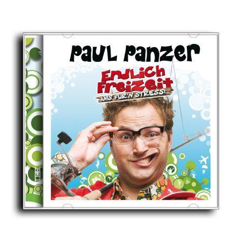 Panzer, Paul - Endlich Freizeit - Was für'n Stress!