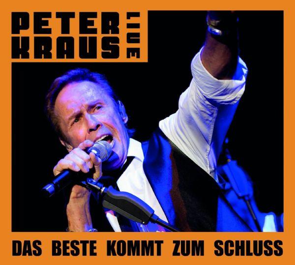 Kraus, Peter - Live - Das Beste kommt zum Schluss